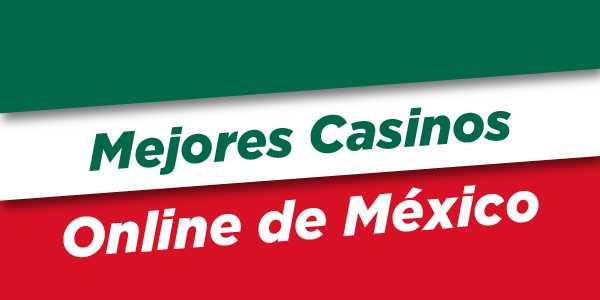 mejor casino online en Mexico